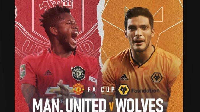 Link Live Streaming TV Online dan Siaran Langsung RCTI Man United vs Wolverhampton di FA Cup