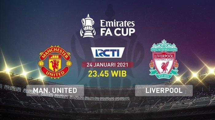 Piala FA Malam Ini, Man United vs Liverpool, Statistik Berpihak ke Setan Merah, Live Streaming RCTI
