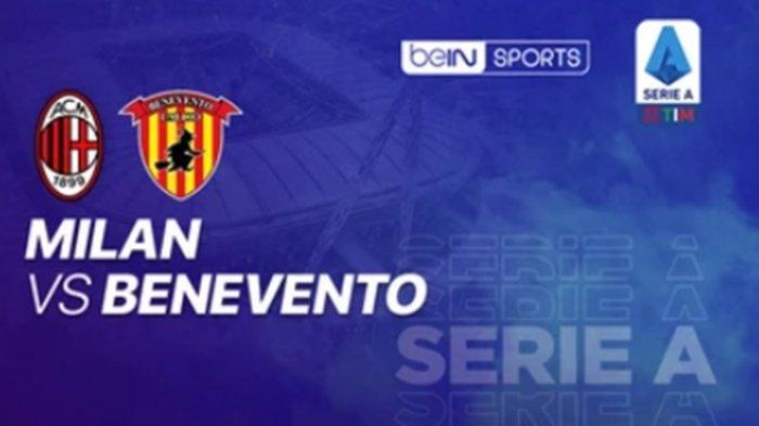 Live Streaming Liga Italia Malam Ini, AC Milan vs Benevento, Link Akses Bein Sports 2