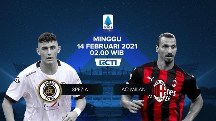 Prediksi, Line Up & Jadwal Tayang Liga Italia, Spezia vs AC Milan, Link Live Streaming RCTI+ Gratis