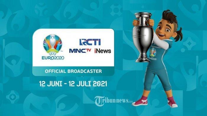 Link Live Streaming RCTI dan Mola TV, Jadwal Lengkap Penyisihan Grup Euro 2020