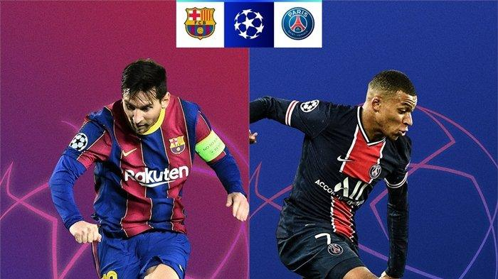 UPDATE Jadwal Liga Champions, Barcelona vs PSG, Tanpa Neymar Hadapi Messi Cs, Mbappe Jadi Tumpuan