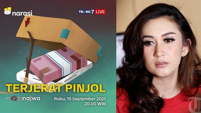 SERU! LIVE Mata Najwa Malam Ini soal Pinjaman Online Ilegal, Nafa Urbach Beri Kesaksian