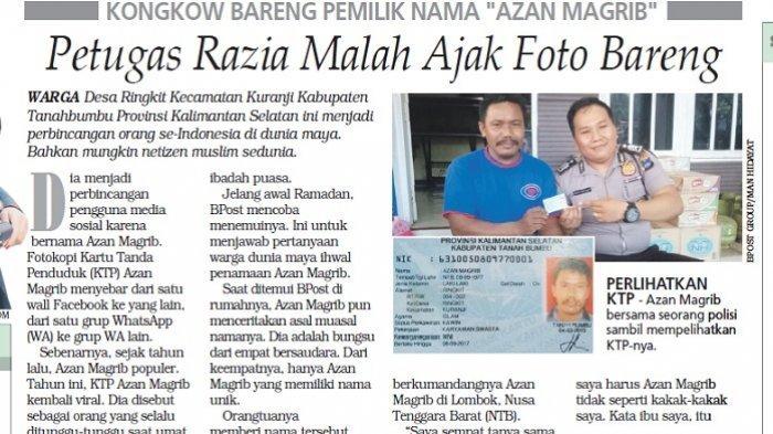 Heboh Kisah Pria dari Kalimantan yang Namanya Azan Magrib, yang Membuatnya Bebas dari Razia