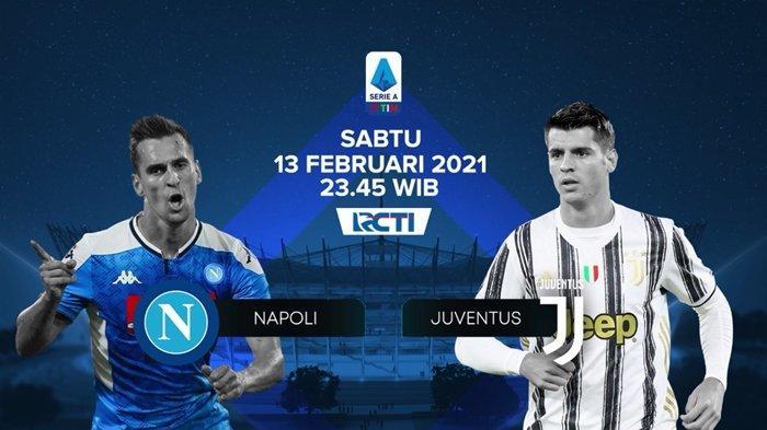 GRATIS Link Live Streaming RCTI Liga Italia, Napoli vs Juventus, Prediksi, Line Up & Jadwal Tayang