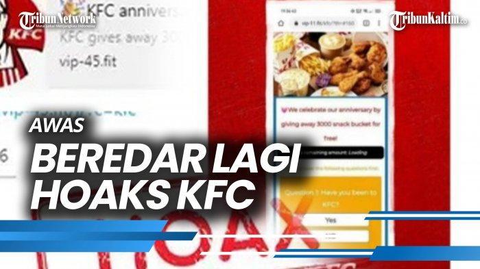 NEWS VIDEO Awas, Beredar Lagi Hoaks KFC Bagi-bagi 3.000 ...