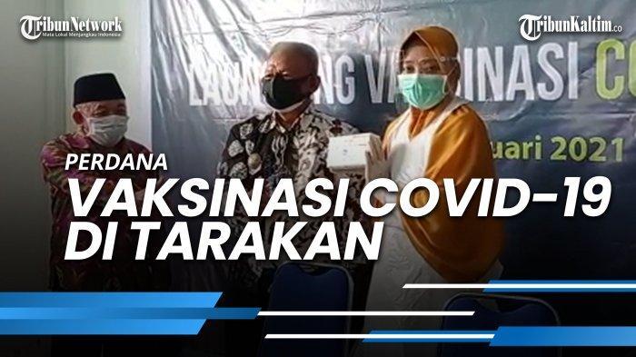 NEWS VIDEO - Perdana Vaksinasi Covid-19 di Tarakan, 10 Pejabat Terima Vaksin Sinovac