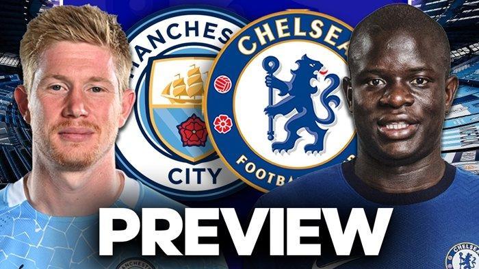 NONTON Live Streaming Liga Inggris Manchester City vs Chelsea Malam Ini, Penentu Pesta Juara