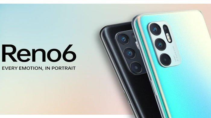 Lengkap Perbedaan HP OPPO Reno4, Reno5 dan Reno6, Kamera hingga Layar Depan