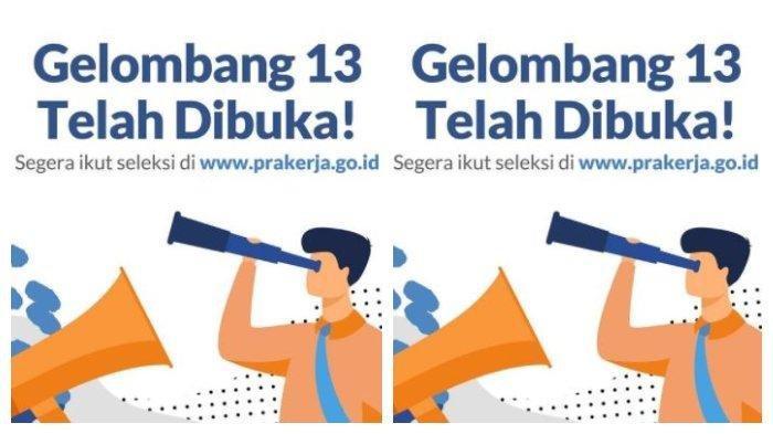 5 FAKTA Kartu Prakerja Gelombang 13: Jadwal, Syarat dan Cara Daftar dengan Login www.prakerja.go.id