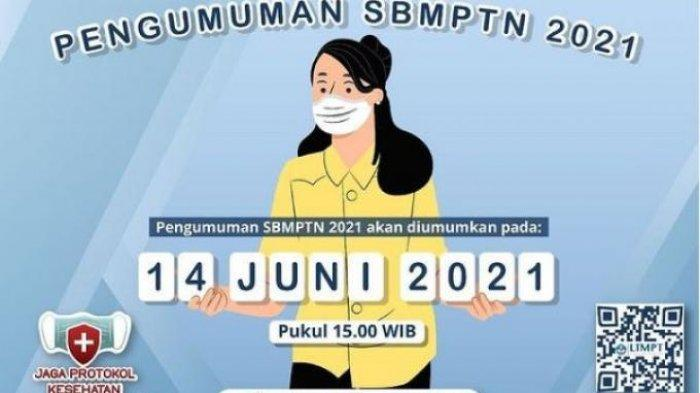 LOGIN pengumuman-sbmptn.ltmpt.ac.id dan Cek Hasil SBMPTN 2021, Kapan Skor UTBK 2021 Keluar?