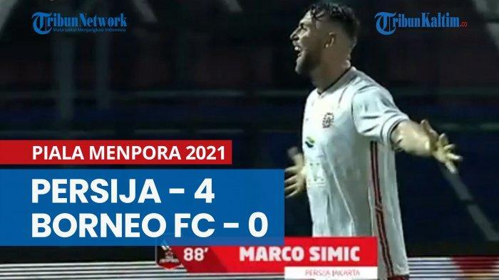 Piala Menpora 2021, Persija Jakarta Menang Telak 4-0 Atas Borneo FC