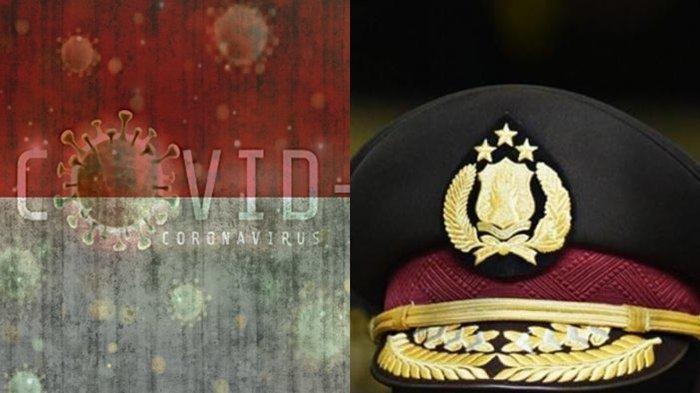 1 Jenderal Polisi & 4 Perwira Dinyatakan Positif Corona, Satunya Baru Saja Bareng Kapolri Idham Azis