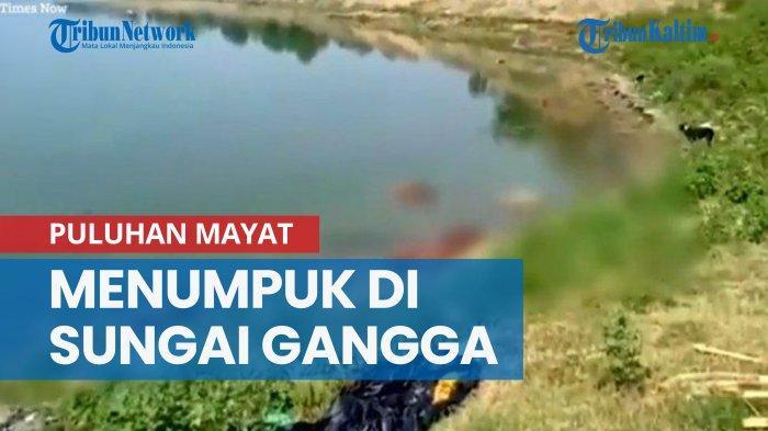 Warga Marah Dipicu Munculnya Kabar Puluhan Mayat Mengapung di Sungai Gangga India