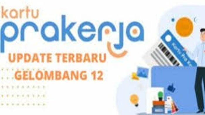 Lolos Prakerja Gelombang 12, Segera Ikuti Pelatihan Online agar Insentif Cair Cek www.prakerja.go.id