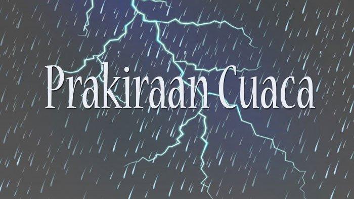 Prakiraan Cuaca 33 Kota Besok, Senin 13 Juli 2020, Banjarmasin Hujan Petir, Samarinda Hujan Lokal