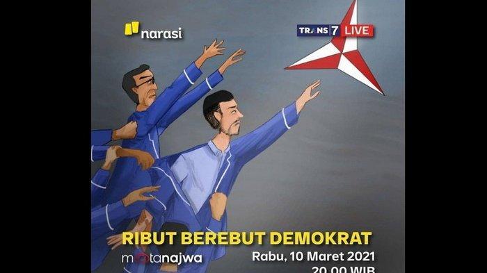 FAKTA BARU Kisruh Partai Demokrat Terkuak? Buruan Tonton Live Streaming Mata Najwa Trans7 Hari Ini