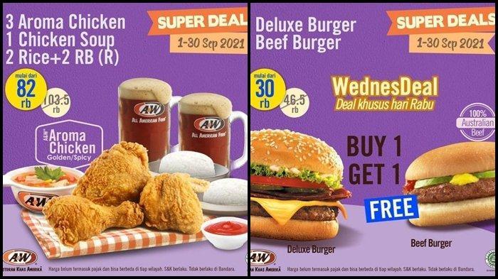 Promo A&W Hari ini Jumat 17 September 2021, 3 Ayam, 2 Nasi, 1 Soup dan Minum hanya Rp 82.000