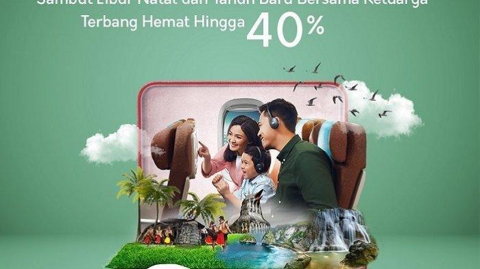 Promo Tiket Murah Garuda Indonesia hingga 40 %, Untuk Liburan Natal dan Tahun Baru, Ini Syaratnya