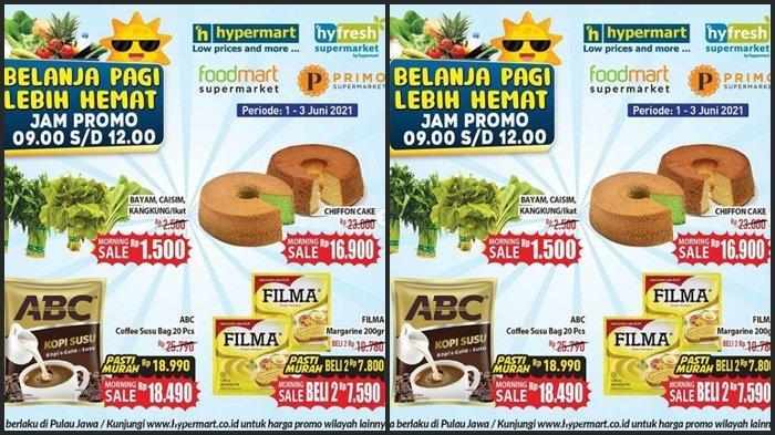 KATALOG PROMO Hypermart Rabu 2 Juni 2021, Belanja Kebutuhan Pagi Jadi Super Hemat