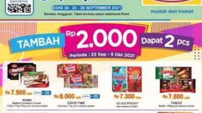 Promo Indomaret Hari ini Senin 27 September 2021, Belanja Super Hemat, Tambah Rp 2.000 Bisa Dapat 2