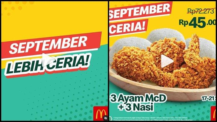 Promo McD Hari ini Sabtu 18 September 2021, Makan Hemat di Akhir Pekan, 3 Ayam dan 3 Nasi Rp 45.000