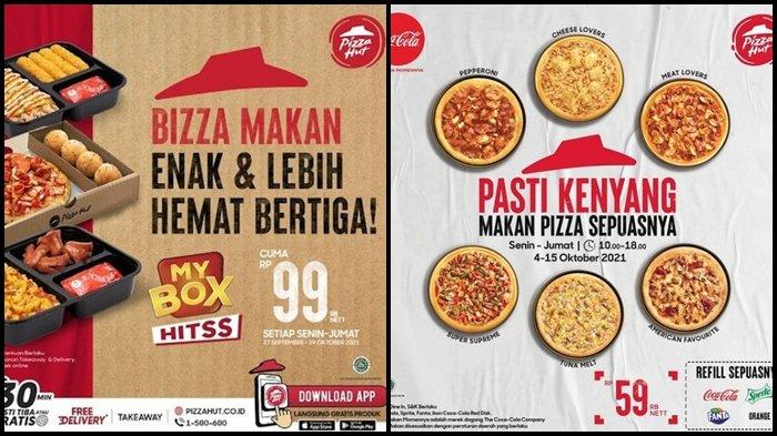 Promo Pizza Hut di Bulan Oktober 2021, Makan Enak Ber 3 dengan Harga Hemat Rp 99.000, Ini Syaratnya