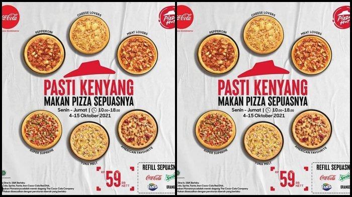 Promo Pizza Hut Hari ini Selasa 5 Oktober 2021, Makan Pizza Sepuasnya dengan Harga Rp 59.000