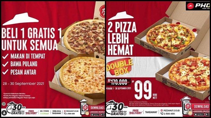 Promo Pizza Hut Hari ini Rabu 29 September 2021, Beli 1 Gratis 1 dan 2 Pizza dengan Harga Rp 99.000