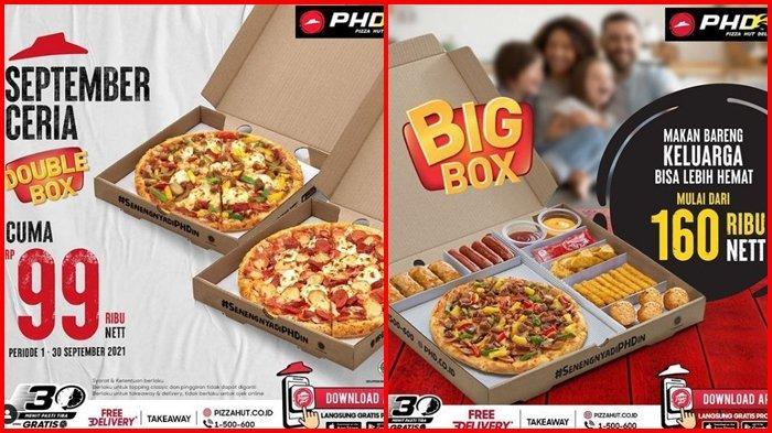 Promo Pizza Hut Hari ini Senin 6 September 2021, Dapatkan 2 Pizza dengan Harga Rp 99.000