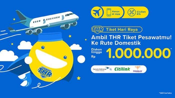 Mudik Lebaran Tiket Com Berikan Promo Tiket Pesawat Hingga Rp 1 Juta Pemesanan Sampai Hari Minggu Halaman All Tribun Kaltim