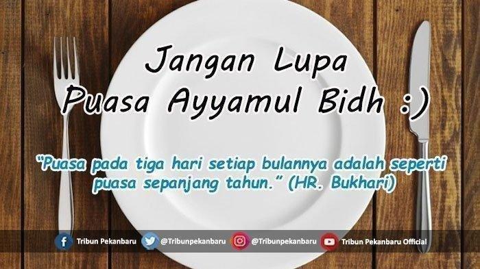 Niat Puasa Ayyamul Bidh, Dilaksanakan 25-27 Februari 2021, Keutamaannya Puasa Sunah Ini