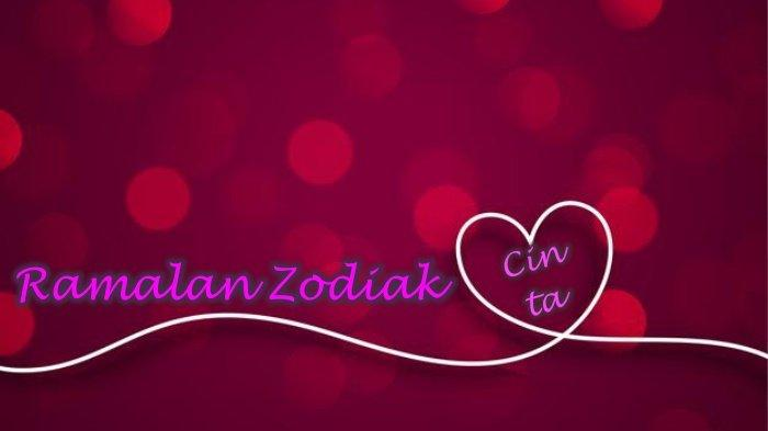 Ramalan Zodiak Cinta Kamis 27 Mei 2021, Virgo Bakal Menyesal, Ada yang tak Ingin Taurus Bahagia