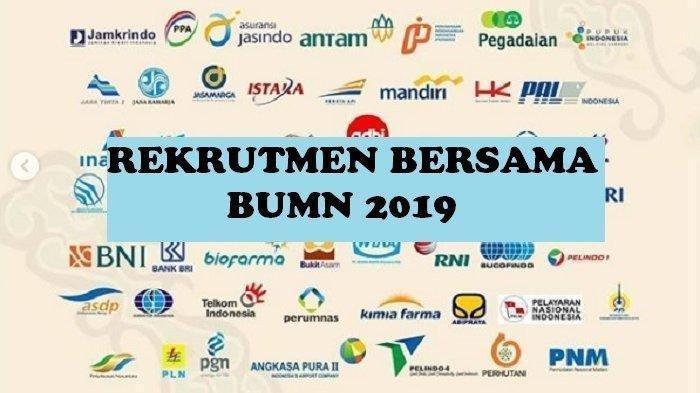 Ayo Buruan 51 Perusahaan BUMN Buka Lowongan 2019, SMA SMK Bisa Daftar, Cek Syarat & Upload Dokumen