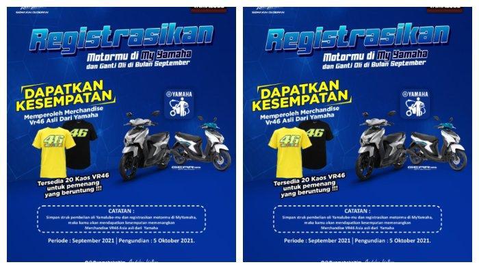 Regitrasikan Motormu di My Yamaha dan Ganti Oli di Bulan September, Kesempatan Peroleh VR46 Original