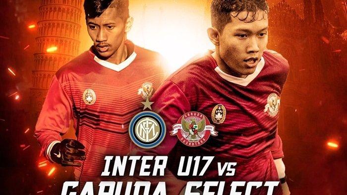 SEDANG BERLANGSUNG Live Streaming TVRI Garuda Select vs Inter Milan U-17