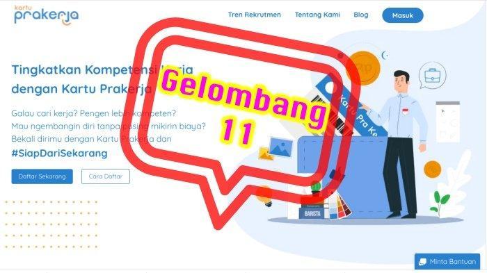 UPDATE Kartu Prakerja Gelombang 11 dan Cara Isi Survei Prakerja, SIAP-SIAP Login www.prakerja.go.id