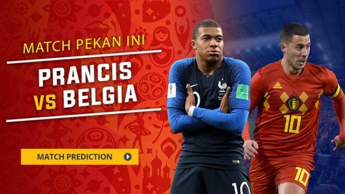 Semifinal Piala Dunia 2018, Perancis Vs Belgia, Ini Prediksi, Data, dan Fakta Pertandingan