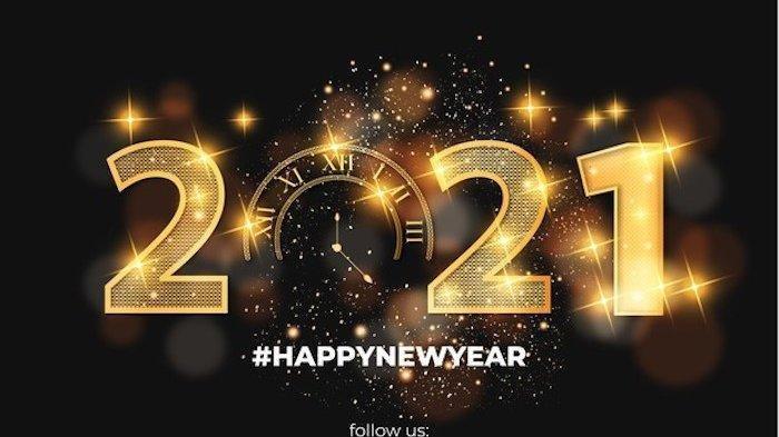 Cocok di WhatsApp, Instagram Hingga TikTok, Kumpulan Ucapan Selamat Juga Quote Bijak Tahun Baru 2021