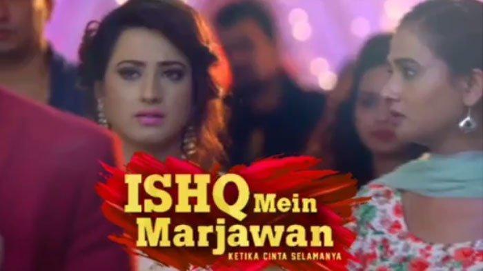 Sinopsis Drama India Ishq Mein Marjawan Episode 47, Jumat (6/9/2019): Hati Arohi Tersayat Lihat Deep