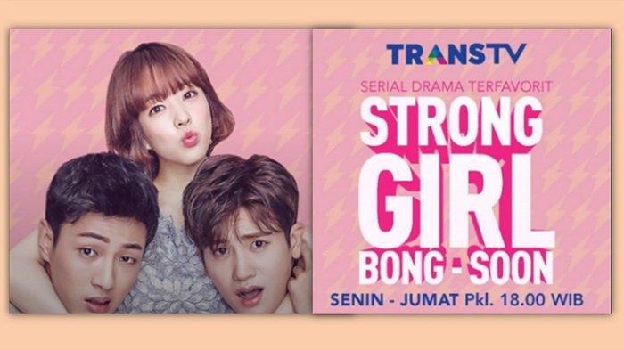 Sinopsis Strong Girl Bong Soon Episode Terakhir Malam Ini, Berikut Link Live Streaming Trans TV