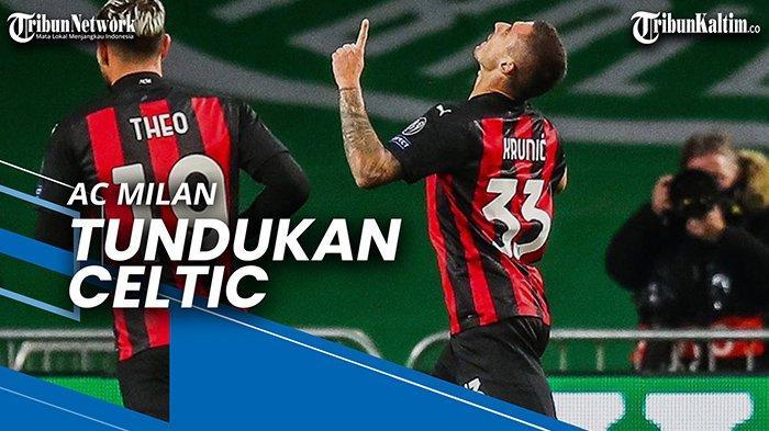 NEWS VIDEO Skuad Muda AC Milan Tundukan Celtic, Sandro ...
