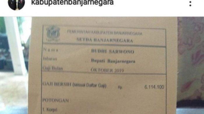 Slip gaji Bupati Banjarnegara, Jawa Tengah, Budhi Sarwono diunggah di akun Instagram resmi milik pemkab dengan nama @kabupatenbanjarngera.