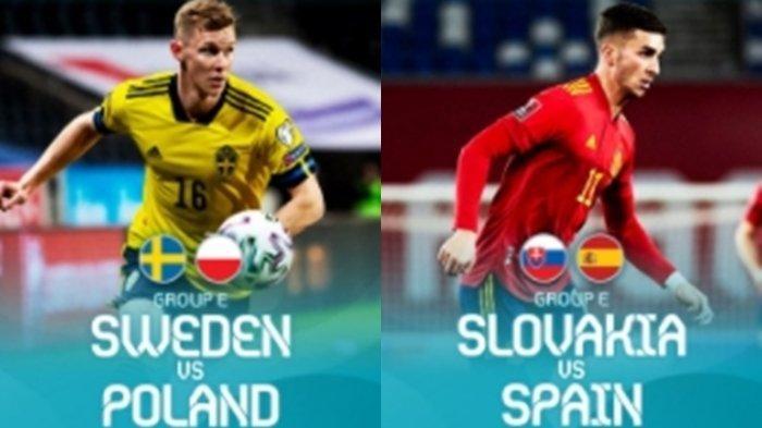 Jadwal Euro 2020 Live TV Online Malam Ini, Laga Hidup Mati Bagi Spanyol: Menang atau Pulang