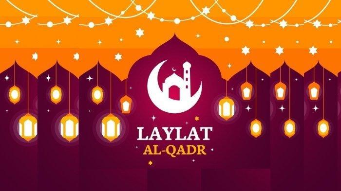Tata Cara Sholat Lailatul Qadar, Dilakukan 10 Hari Terakhir Ramadhan, Kapan Malam Lailatul Qadar?