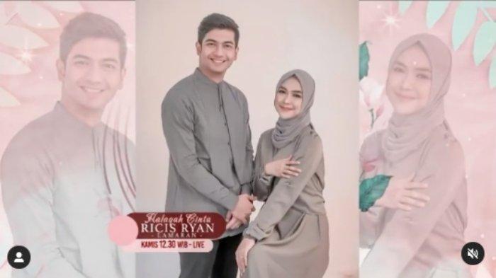 TAYANG SEKARANG Lamaran Ria Ricis - Teuku Ryan, Halaqah Cinta Live MNC TV dan Streaming RCTI Plus