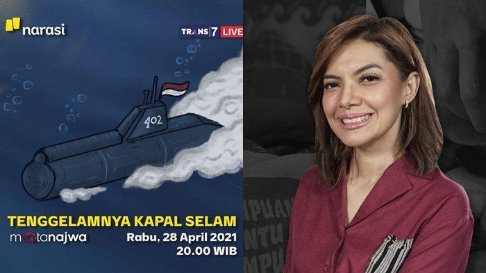 Mata Najwa Tadi Malam, Ibu-Istri Awak KRI Nanggala-402 Bercucuran Air Mata Ungkap Permintaan Khusus