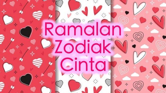 Ramalan Zodiak Cinta Jumat 28 Mei 2021, Romantisme Aries Gagal, Hari Cancer Dipenuhi Kenangan