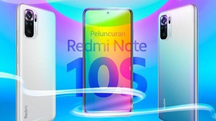Selasa 18 Mei 2021 Peluncuran HP Redmi Note 10S, Berikut Harga dan Spesifikasi Lengkapnya