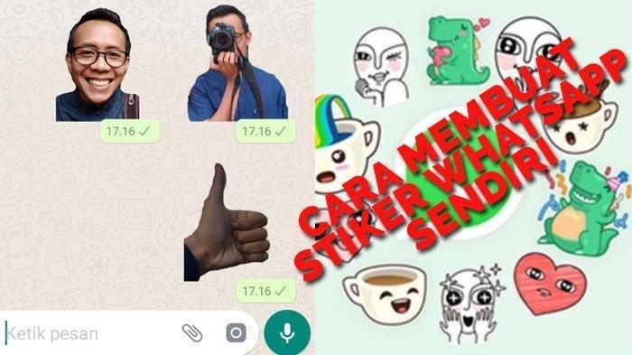 Tahukah Anda Inilah Cara Mudah Membuat Stiker Whatsapp Pakai Foto Sendiri Ikuti Langkah Langkahnya Tribun Kaltim